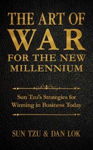 The Art of War for the New Millennium: Sun Tzu